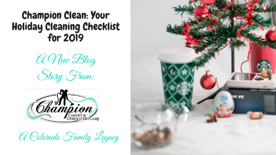 Champion Clean: Your Holiday Cleaning Checklist for 2019