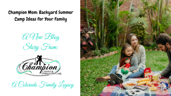 Champion Mom: Backyard Summer Camp Ideas for Your Family