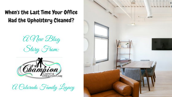 When's the Last Time Your Office Had the Upholstery Cleaned?
