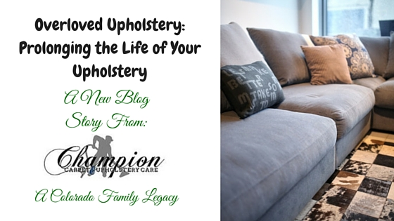Overloved Upholstery: Prolong the Life of Your Upholstery