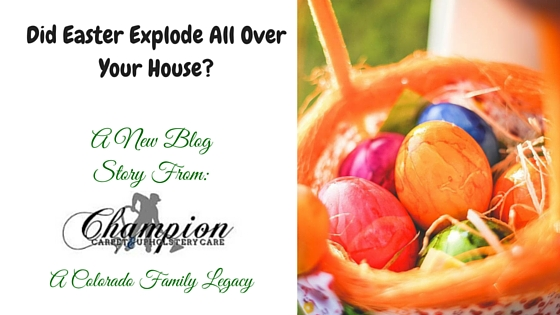Did Easter Explode All Over Your House?