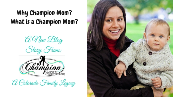 Why Champion Mom? What is Champion Mom?