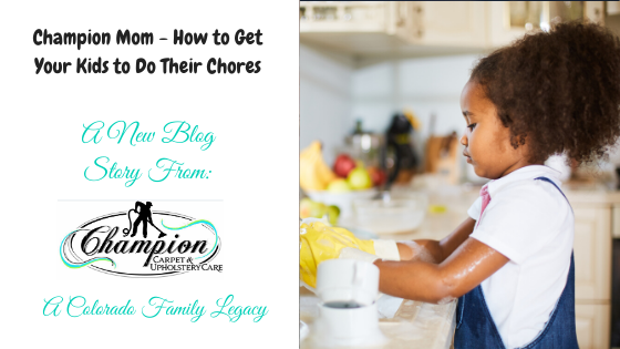 Champion Mom - How to Get Your Kids to Do Their Chores
