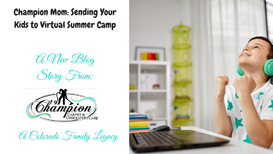 Champion Mom: Sending Your Kids to Virtual Summer Camp