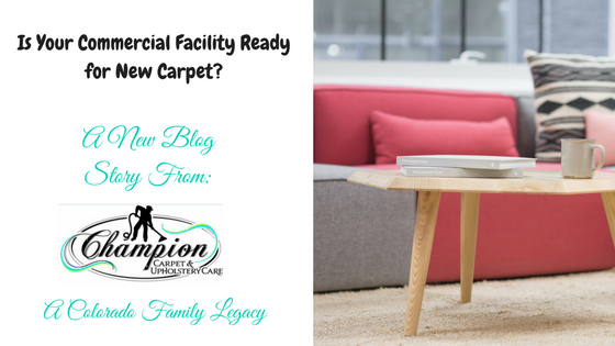 Is Your Commercial Facility Ready for New Carpet?