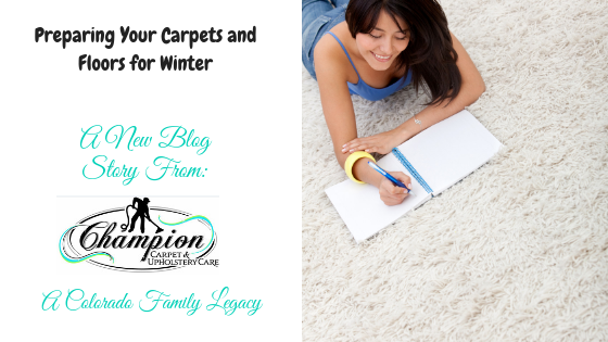 Preparing Your Carpets and Floors for Winter