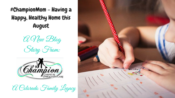 #ChampionMom - Having a Happy, Healthy Home this August