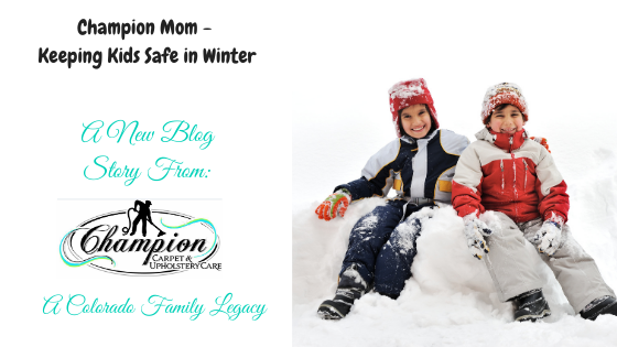Champion Mom - Keeping Kids Safe in Winter
