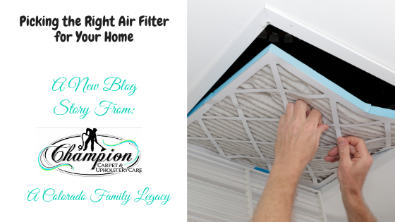 Picking the Right Air Filter for Your Home