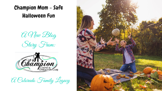 Champion Mom—Safe Halloween Fun
