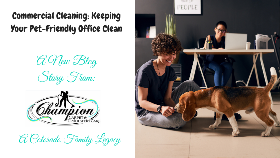 Commercial Cleaning – Keeping Your Pet-Friendly Office Clean